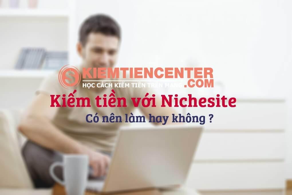 Kiem Tien Voi Nichesite