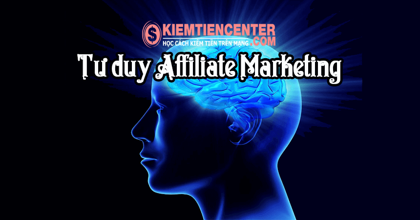 tu-duy-affiliate-marketing